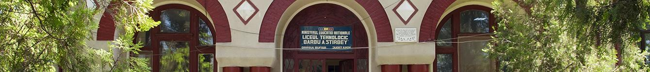 """Liceul Tehnologic """"Barbu A. Știrbey"""" Buftea"""